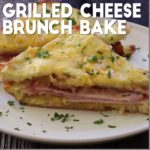 Grilled Cheese Brunch Bake