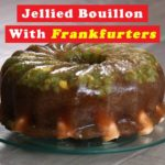 Jellied bouillon with frankfurters