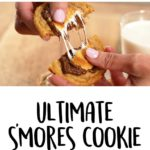 The Ultimate S'mores Cookie