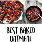 Best Baked Oatmeal